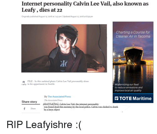 Internet Personality Calvin Lee Vail Also Known as Leafy