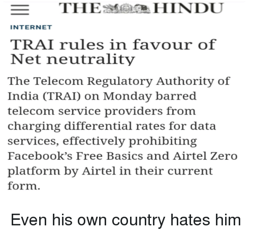 INTERNET TRAI Rules in Favour of Net Neutrality the Telecom