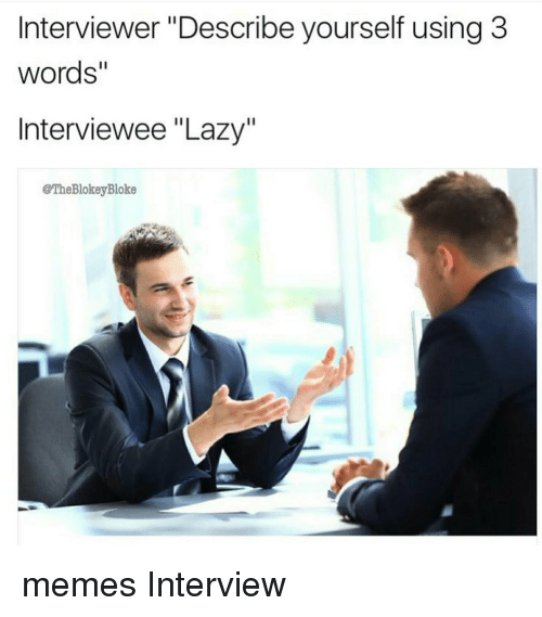 3 words to describe yourself interview