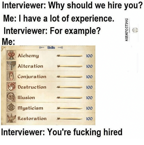 Interviewer Why Should We Hire You You Me I Have A Lot Of