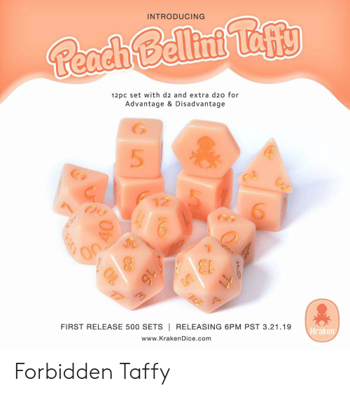 Com, Set, and First: INTRODUCING  12pc set with d2 and extra d2o for  Advantage & Disadvantage  5  12  FIRST RELEASE 500 SETS | RELEASING 6PM PST 3.21.19  www.KrakenDice.com  Hraken Forbidden Taffy