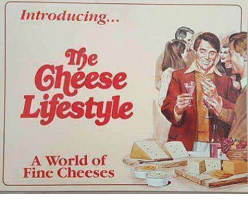 Lifestyle, World, and Fine: Introducing..  The  eese  Lifestyle  A World of  Fine Cheeses
