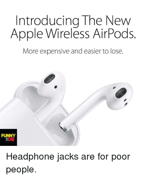 introducing the new apple wireless airpods more expensive and easier 3658069 ✅ 25 best memes about airpod airpod memes