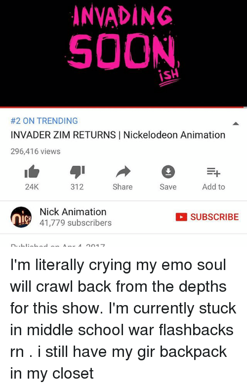 Crying Emo And Memes INVADING SOON 2 ON TRENDING INVADER ZIM RETURNS