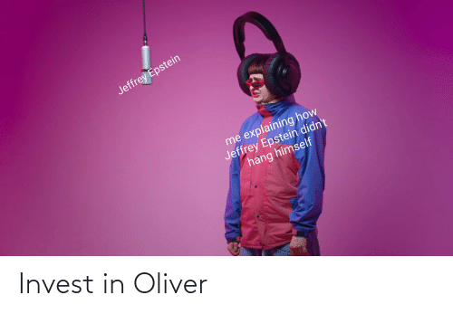 Invest, Oliver, and Invest In: Invest in Oliver