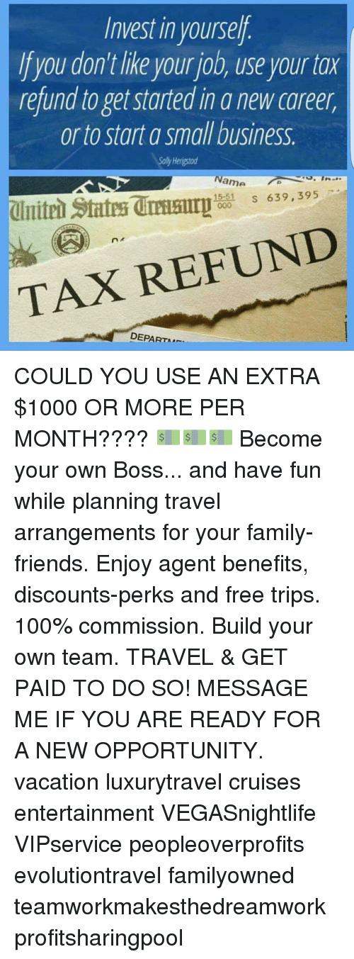 Invest in Yoursel Ifyou Don't Like Your Job Use Your Tax Refund to
