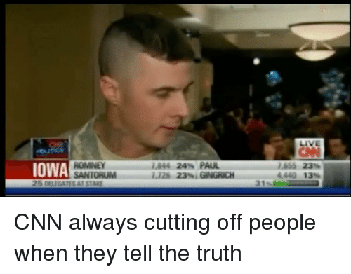 Memes, Iowa, and 🤖: IOWA  SANTORUM  as44 24% PAUL  7,126 23% GNGRICH  7.655 23%  4440 13% CNN always cutting off people when they tell the truth