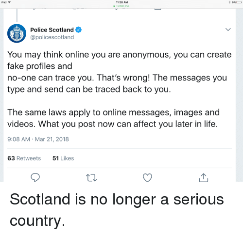 iPad 1128 AM Twitter Inc Polce Scotland You May Think Online You Are
