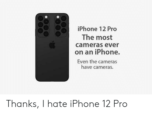 iPhone 12 Pro the Most Cameras Ever on an iPhone Even the