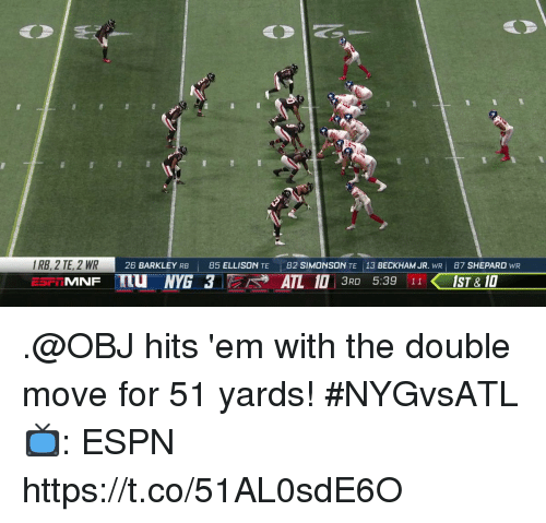 Espn, Memes, and 🤖: IRB, 2 TE, 2 WR  26 BARKLEY RB 85 ELLISON TE 82 SIMONSON TE 13 BECKHAM JR. WR 87 SHEPARD WR .@OBJ hits 'em with the double move for 51 yards! #NYGvsATL  📺: ESPN https://t.co/51AL0sdE6O
