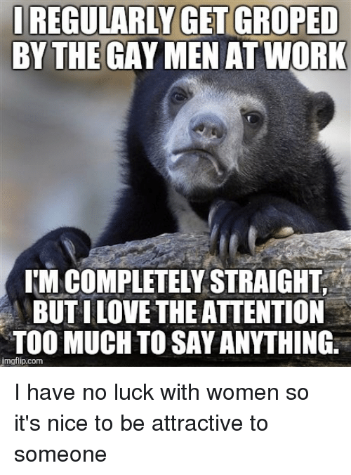 no luck with men