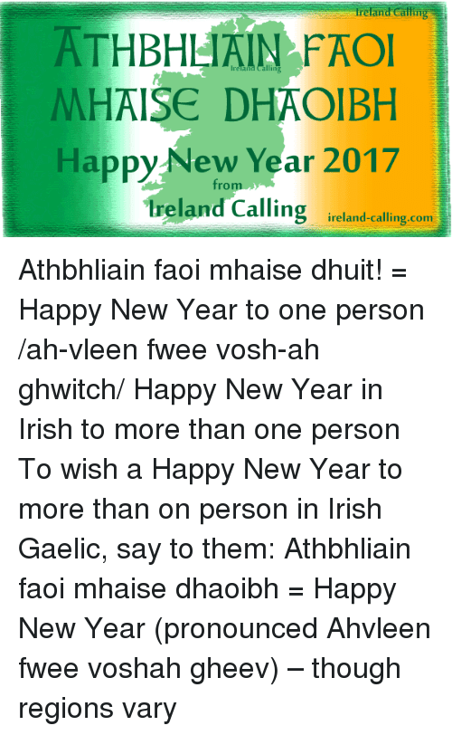 Ireland Calling ATHBHHAIN FAOl MHAISE DHAOIBH Happy New Year 2017 ...