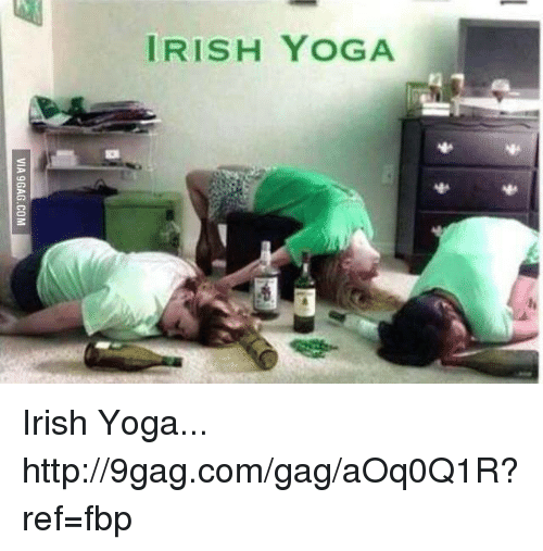 irish yoga via 9gag com irish yoga http 9gag com gag aoq0q1r ref fbp 16710762 irish yoga via 9gagcom irish yoga 9gagcomgagaoq0q1r?ref=fbp