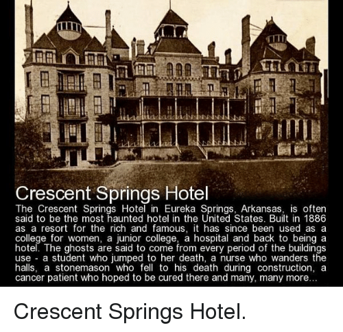 Memes Arkansas And Irl Crescent Springs Hotel The In
