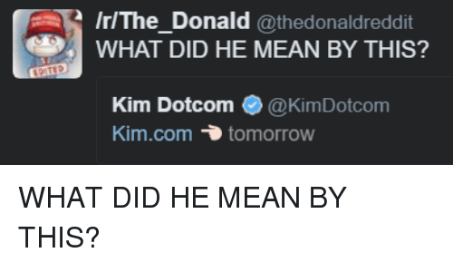 what did he mean