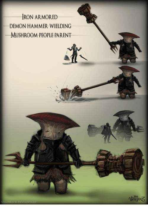 IRON ARMORED DEMON HAMMER WIELDING MUSHROOM PEOPLE PARENT 2015