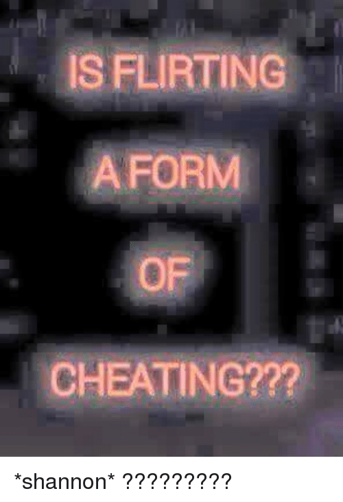 is flirting a form of cheating