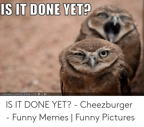 It Is Done Funny Meme On Esmemes Com