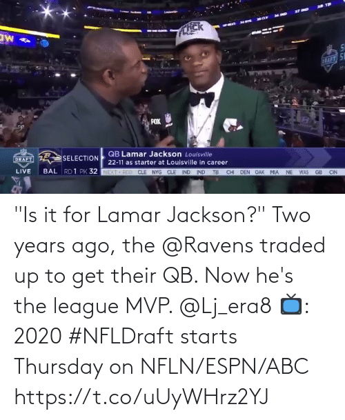 """Abc, Espn, and Memes: """"Is it for Lamar Jackson?""""  Two years ago, the @Ravens traded up to get their QB. Now he's the league MVP. @Lj_era8  📺: 2020 #NFLDraft starts Thursday on NFLN/ESPN/ABC https://t.co/uUyWHrz2YJ"""