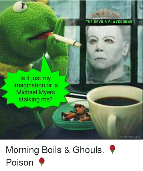 is it just my imagination or is michael myers stalking 9433912 ✅ 25 best memes about halloween michael myers halloween