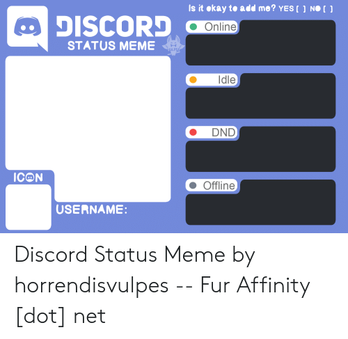 Is It Okay to Add Me? YES NO DISCORD Online STATUS MEME