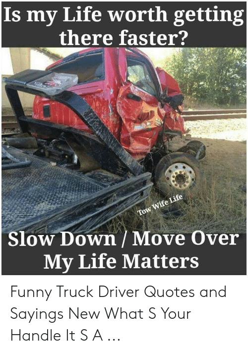 Is My Life Worth Getting| There Faster? Tow Wife Life Slow