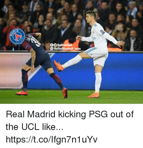 Memes, Real Madrid, and 🤖: IS  tes  SAINT  OO TrollFootball  TheTrollFootball Instoa Real Madrid kicking PSG out of the UCL like... https://t.co/Ifgn7n1uYv