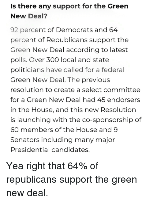 House Politicians And According Is There Any Support For The Green New Deal