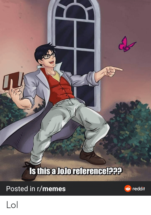 Is This A Jolo Reference Posted In Rmemes Reddit Lol