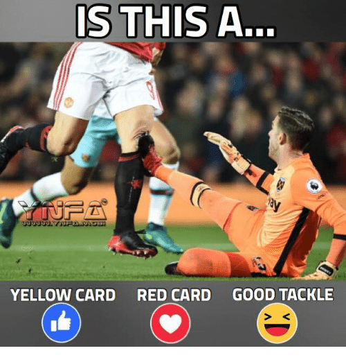 is this a yellow card red card good tackle meme on
