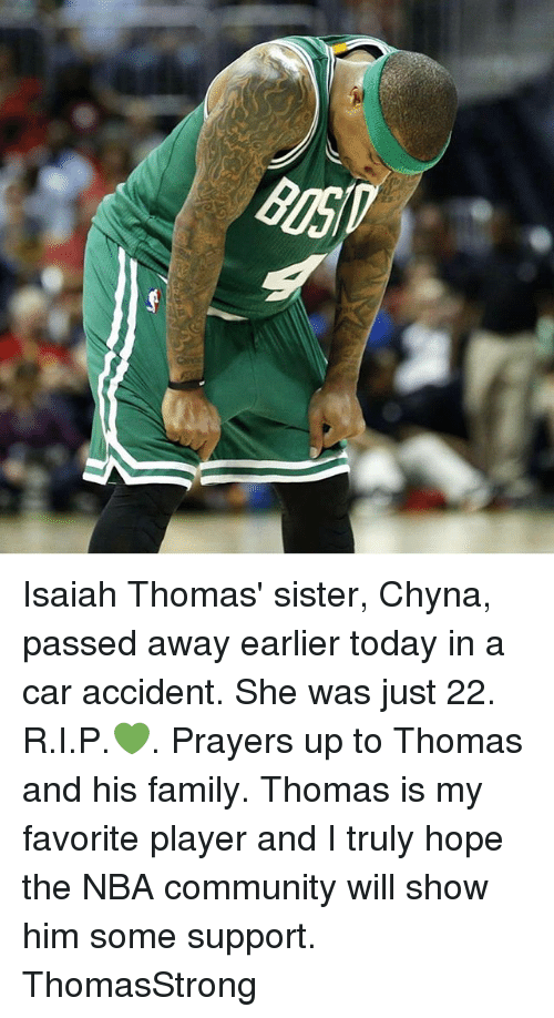 Isaiah Thomas' Sister Chyna Passed Away Earlier Today in a Car
