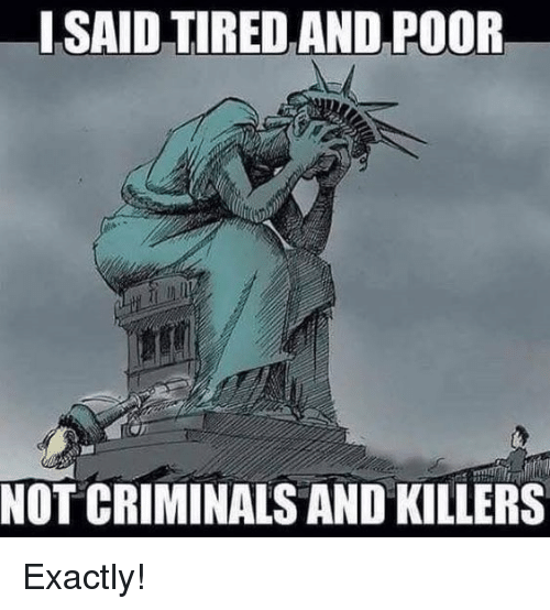 Memes, 🤖, and Killers: ISAID TIRED AND POOR  NOT CRIMINALS AND KILLERS Exactly!