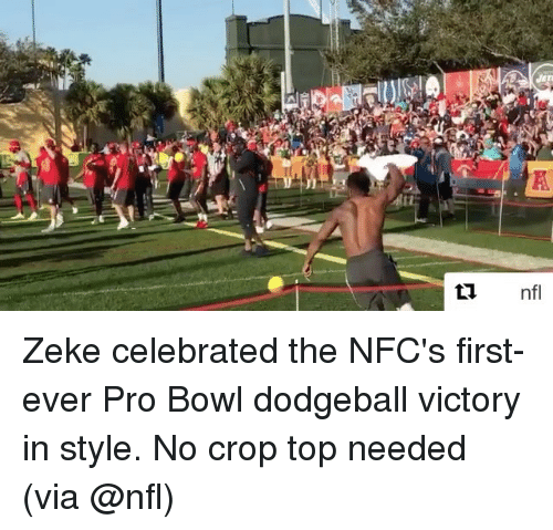Dodgeball, Sports, and Victorious: Isel  K  nfl Zeke celebrated the NFC's first-ever Pro Bowl dodgeball victory in style. No crop top needed (via @nfl)