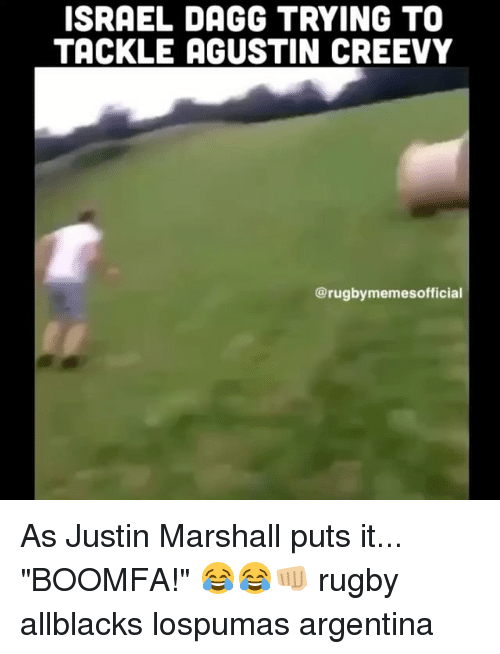 """Argentina, Israel, and Rugby: ISRAEL DAGG TRYING TO  TACKLE AGUSTIN CREEVY  @rugbymemesofficial As Justin Marshall puts it... """"BOOMFA!"""" 😂😂👊🏼 rugby allblacks lospumas argentina"""