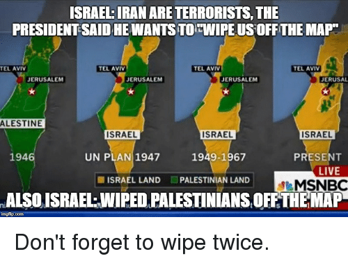 Msnbc Political Map.Israeliran Are Terrorists The President Said He Wants To Wipeus Off