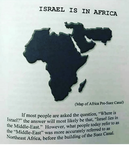Israel is in africa map of africa pre suez canal israel2most people africa memes and israel israel is in africa map of africa pre gumiabroncs Choice Image
