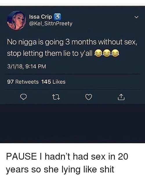 No sex for 3 months