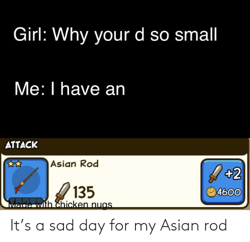 Asian, Reddit, and Sad: It's a sad day for my Asian rod
