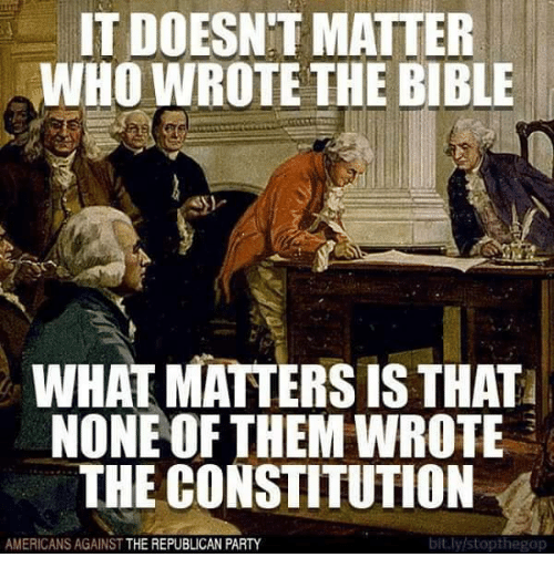 IT DOESNT MATTER WHO WROTE THE BIBLE WHAT MATTERS IS THAT