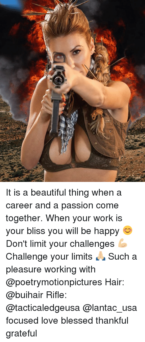 Beautiful, Blessed, and Love: It is a beautiful thing when a career and a passion come together. When your work is your bliss you will be happy 😊 Don't limit your challenges 💪🏼 Challenge your limits 🙏🏼 Such a pleasure working with @poetrymotionpictures Hair: @buihair Rifle: @tacticaledgeusa @lantac_usa focused love blessed thankful grateful