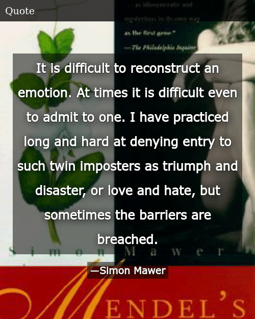 SIZZLE: It is difficult to reconstruct an emotion. At times it is difficult even to admit to one. I have practiced long and hard at denying entry to such twin imposters as triumph and disaster, or love and hate, but sometimes the barriers are breached.