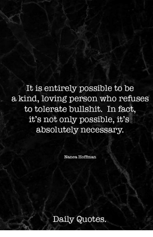 It Is Entirely Possible to Be a Kind Loving Person Who ...