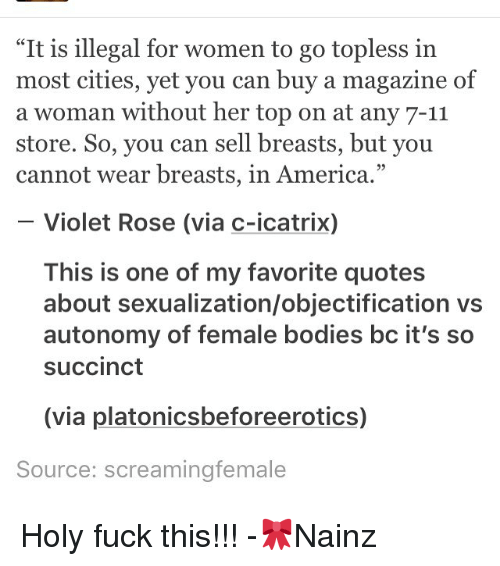 It Is Illegal For Women To Go Topless In Most Cities Yet You Can Buy