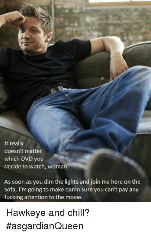 It Really Doesn T Matter Which Dvd You Decide To Watch Woman As Soon