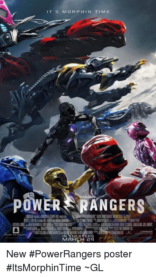 Memes, Power Rangers, and Rangers: IT S MORPH IN TIME  POWER RANGERS  HEATERS  MARCH 24 New #PowerRangers poster #ItsMorphinTime  ~GL