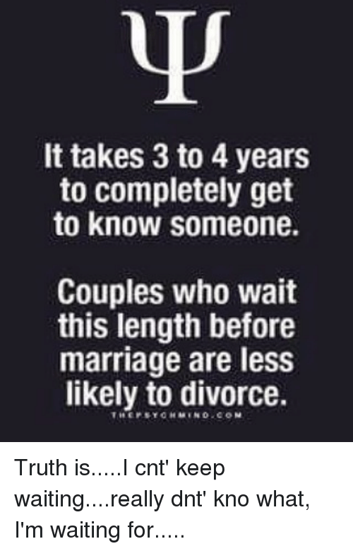 It Takes 3 To 4 Years To Completely Get To Know Someone Couples Who