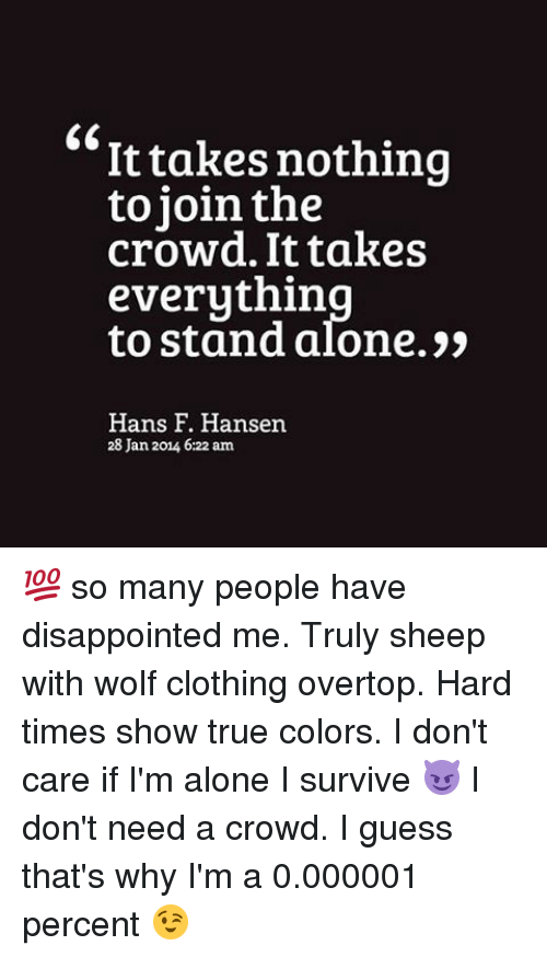 Disappointed, Memes, and Wolf: It takes nothing to join the crowd. It