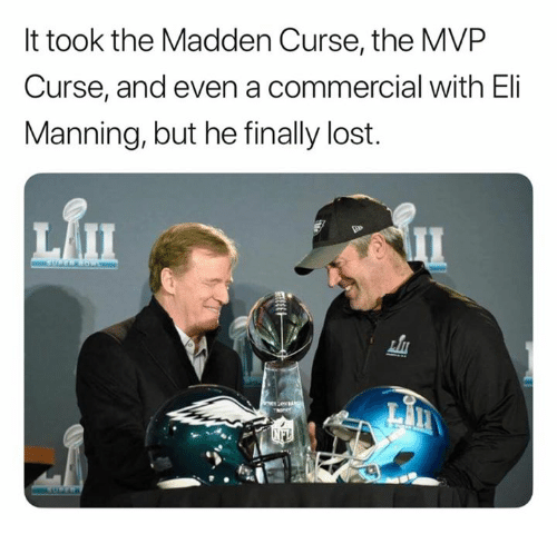 Eli Manning, Nfl, and Lost: It took the Madden Curse, the MVP  Curse, and even a commercial with Eli  Manning, but he finally lost