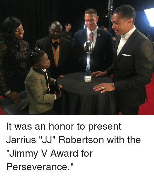 """Perseverance, Jimmy V, and For: It was an honor to present Jarrius """"JJ"""" Robertson with the """"Jimmy V Award for Perseverance."""""""