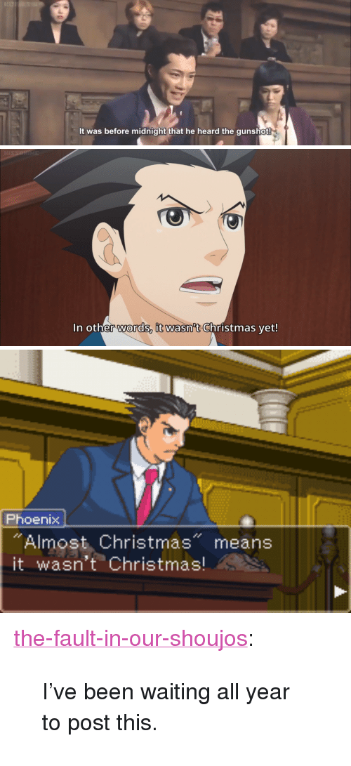 Almost Christmas Means It Wasnt Christmas.It Was Before Midnight That He Heard The Gunshot In Other
